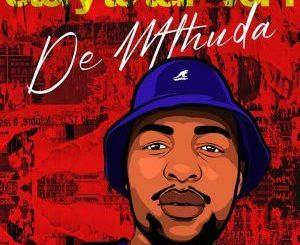 De Mthuda – Story To Tell Vol. 1 [ALBUM]