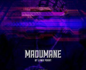 Dj Maphorisa – Madumane [EP]