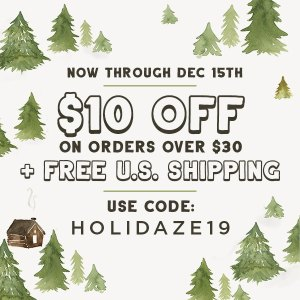 Use code HOLIDAZE19 for $10 off $30+ purchases + free U.S. shipping