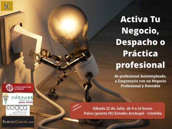 Activa Tu Negocio - Córdoba - 21 de Julio -