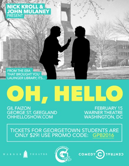 """Flyer created for """"Oh, Hello,"""" playing at the Warner Theatre. GPB was contacted for its marketing capabilities on campus."""