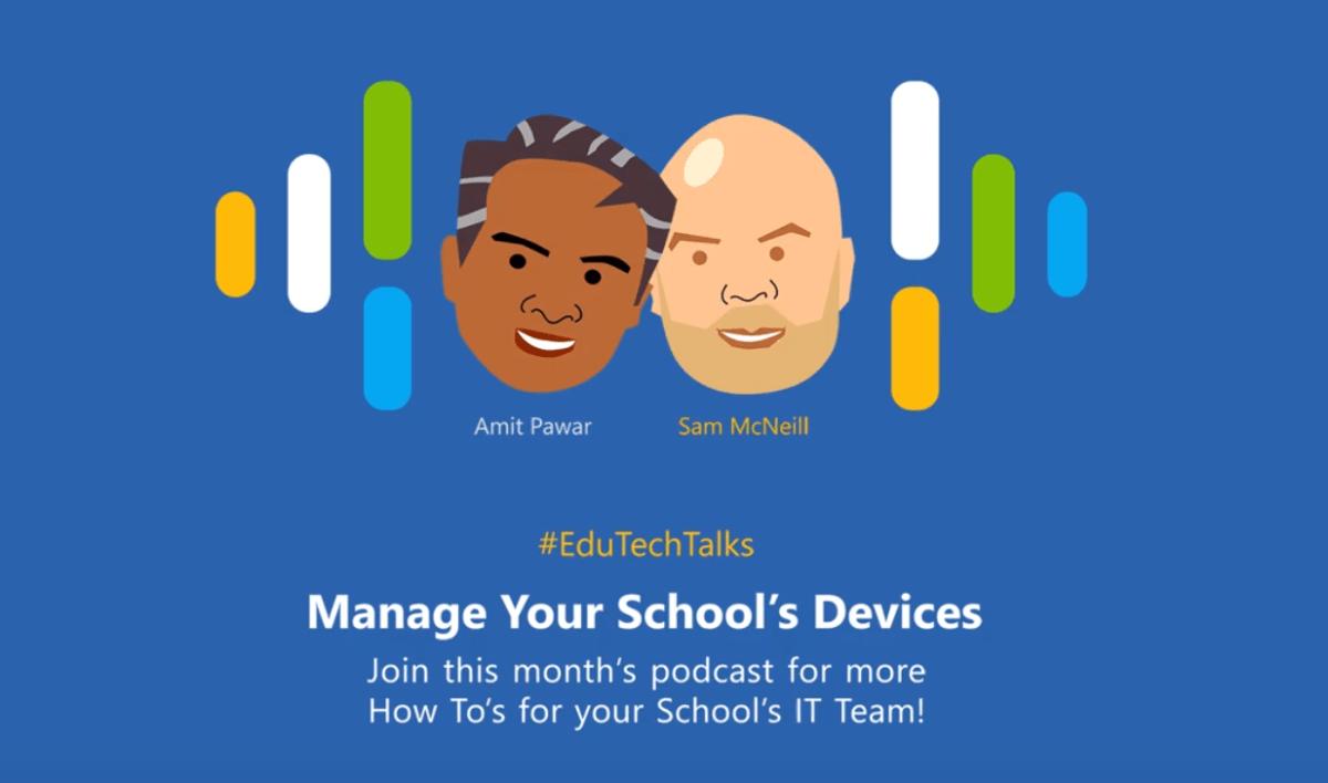 Podcast: #EduTechTalks #1 - Managing Your School's Devices