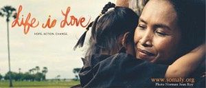 Somaly Mam Foundation-Life is Love
