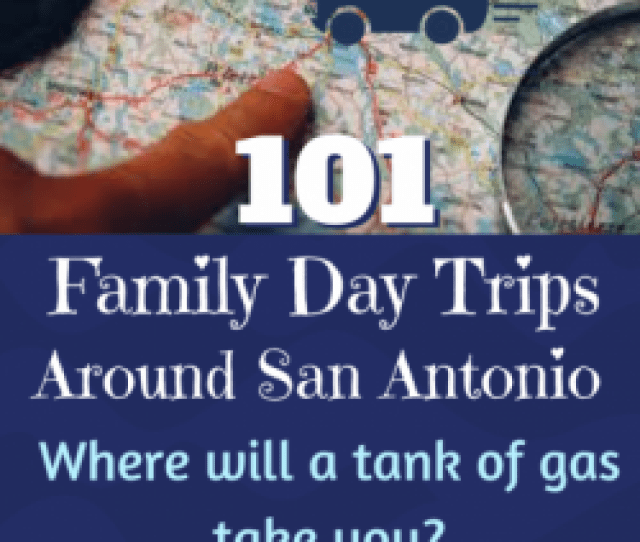 Free Activities And Splurges That Are Worth It The Coolest Stuff For A Staycation In Town And Road Trips For Less Than A Tank Of Gas From San Antonio