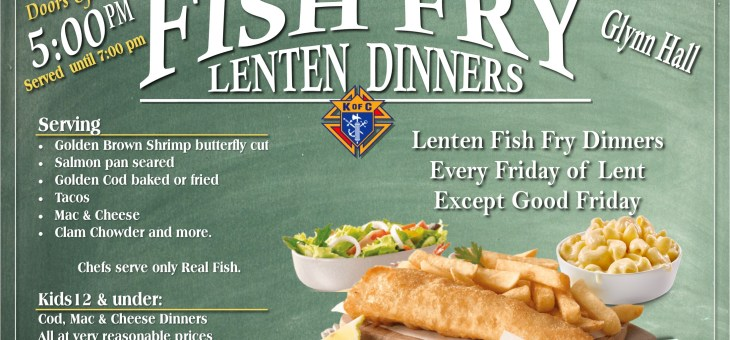 Knights of Columbus Fish Fry – Every Friday of Lent