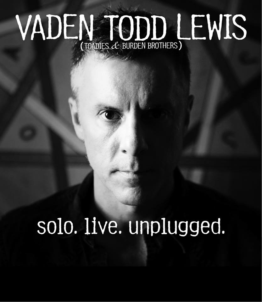 """Todd Lewis is no stranger to San Antonio stages. He's performed here as the front man of the Toadies since their 90s rock radio hit """"Possum Kingdom"""". He's currently touring solo."""