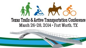Texas Trails and Active Transportation Conference 2014