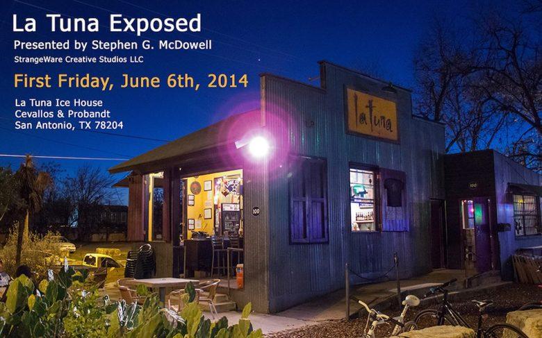 La Tuna Exposed flyer. Photo by Stephen G McDowell.