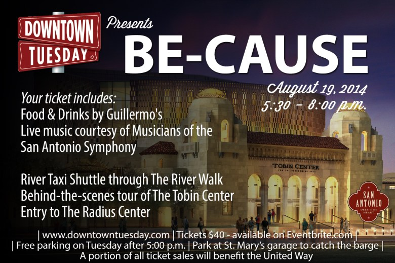 A flyer for Downtown Tuesday's Be-Cause tour of the Tobin Center on August 19, 2014.