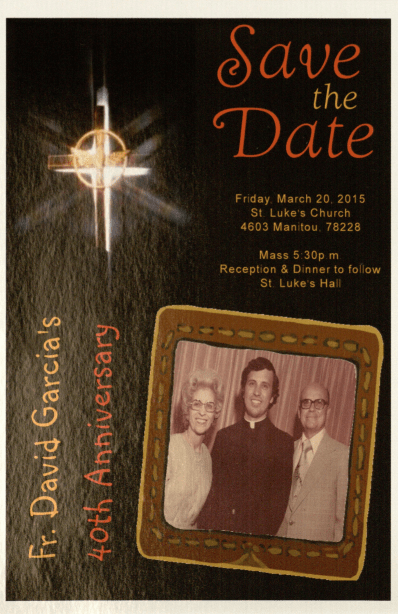 A flyer for Father David Garcia's 40th anniversary of his ordination.