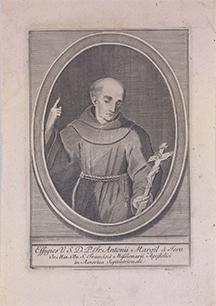 Antonio Margil de Jesús was a Franciscan missionary in North and Central America. Image courtesy Universidad de Navarra Libraries.
