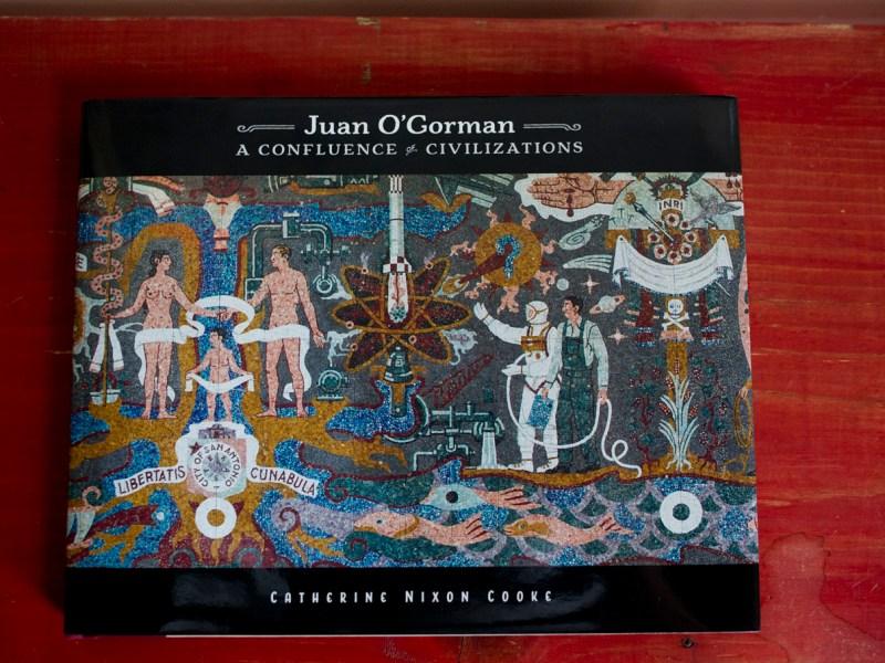 Catherine Nixon Cooke's book Juan O'Gorman A Confluence of Civilization.