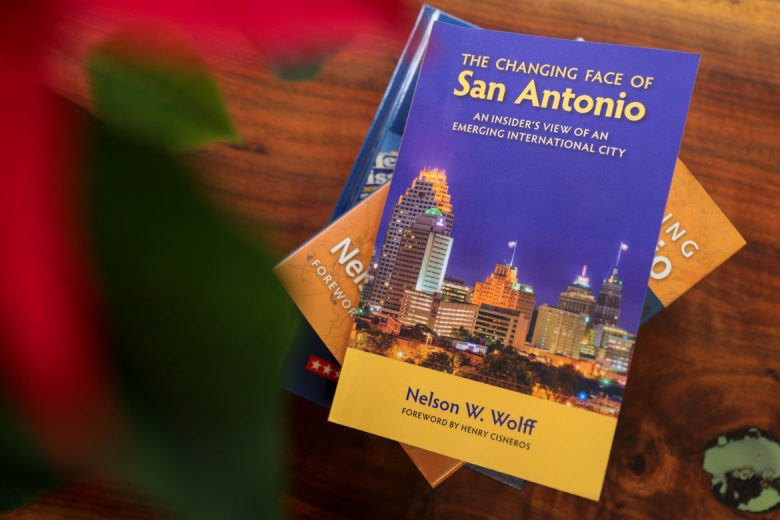 The Changing Face of San Antonio by Nelson Wolff