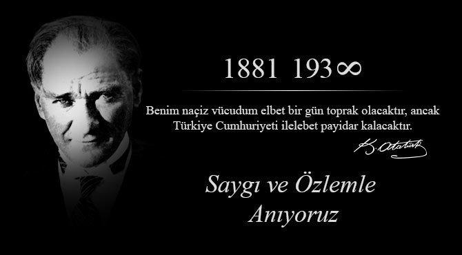 Atatürk'ü Özlüyor ve Saygıyla Anıyoruz