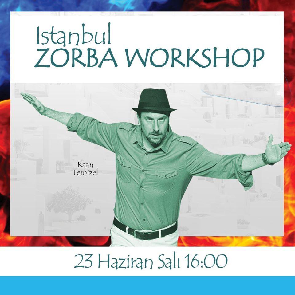 "23 Haziran 2020 Salı ""Zorba Workshow"""