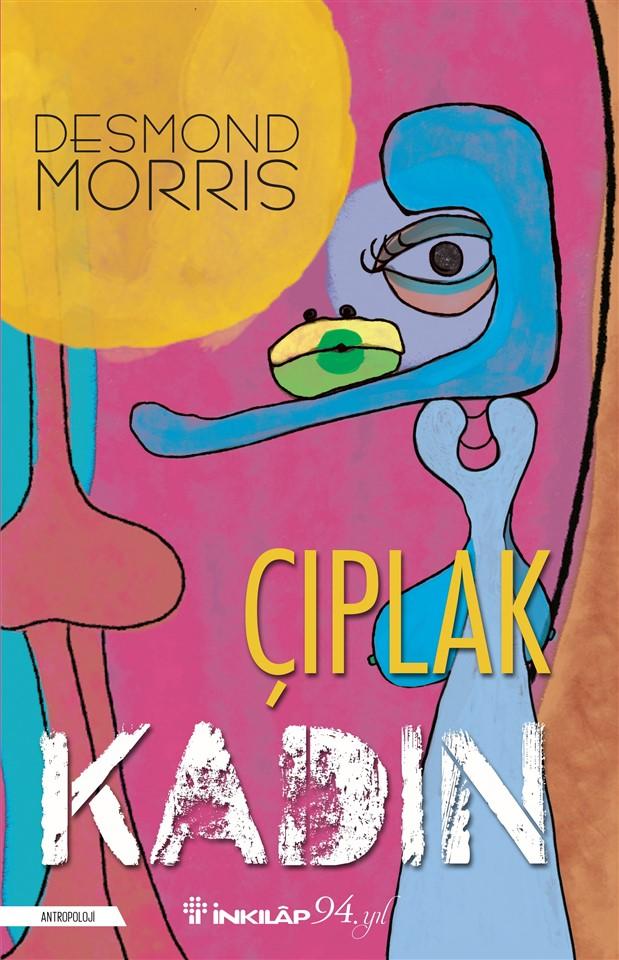 """Desmond Morris & """"Çıplak Kadın"""""""