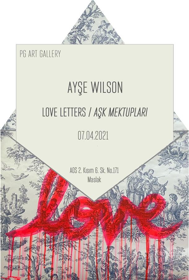 """Ayşe Wilson'un """"Aşk Mektupları"""" Sergisi Pg Art Gallery'de"""