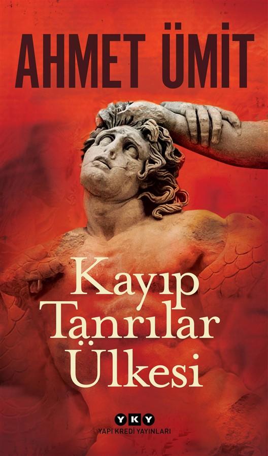Ahmet Ümit & Kayıp Tanrılar Ülkesi