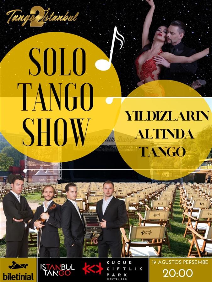 """Solo Tango Show """"Yıldızların Altında Tango''"""