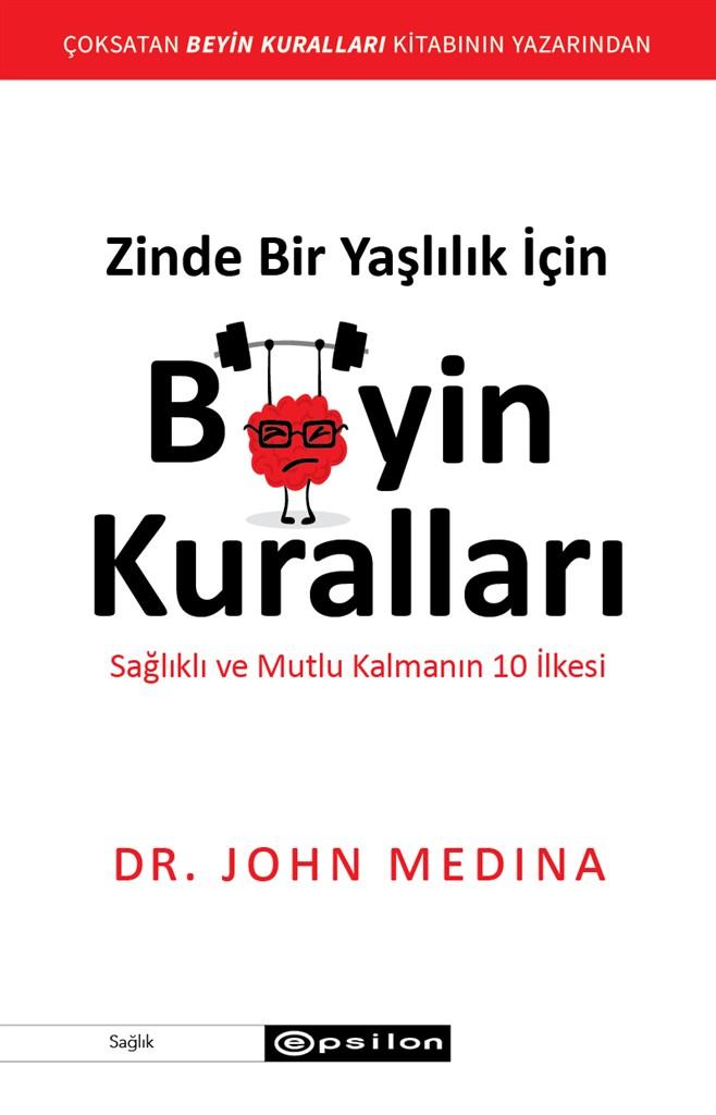 Dr. John Medina & Beyin Kuralları