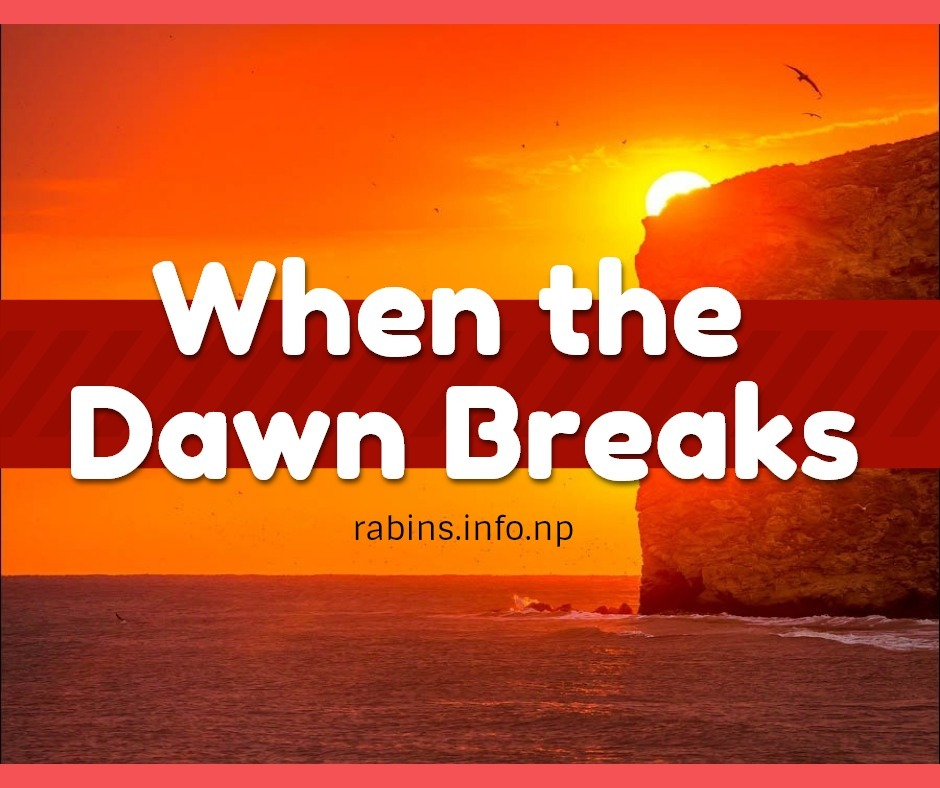 When the Dawn Breaks