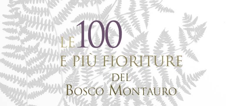 """eBook """" Le 100 e più fioriture del Bosco Montauro"""" – II Edizione"""