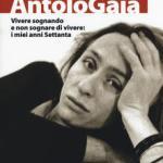 Antologaia Vivere sognando e non sognare di vivere: i miei anni settanta di Porpora Marcasciano