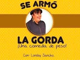 """Obra de Teatro """"Se Armó la Gorda"""""""