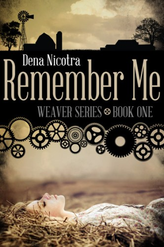Book Cover for Remember Me by Dena Nicotra