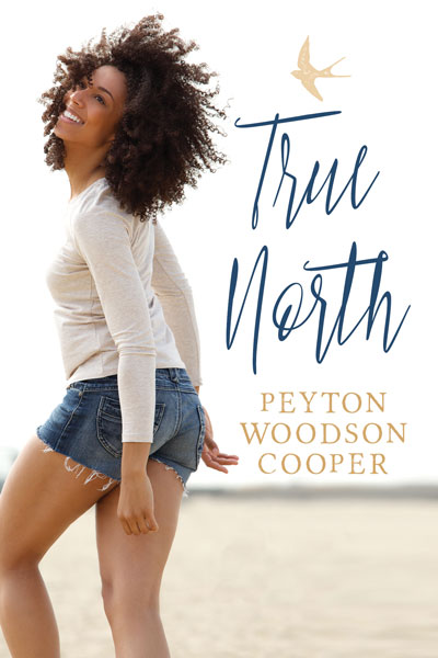 True North by Peyton Woodson Cooper