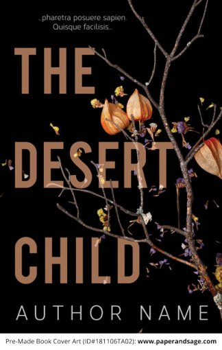 Pre-Made Book Cover ID#181106TA02 (The Desert Child)