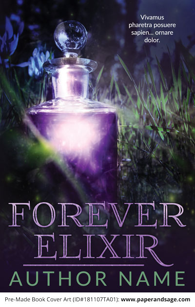 Pre-Made Book Cover ID#181107TA01 (Forever Elixir)