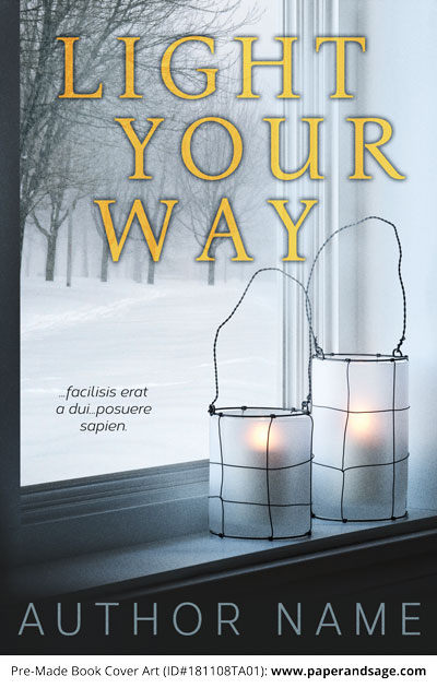 Pre-Made Book Cover ID#181108TA01 (Light Your Way)