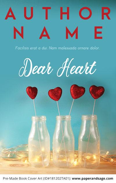 Pre-Made Book Cover ID#181202TA01 (Dear Heart)