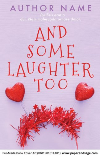 Pre-Made Book Cover ID#190101TA01 (And Some Laughter Too)