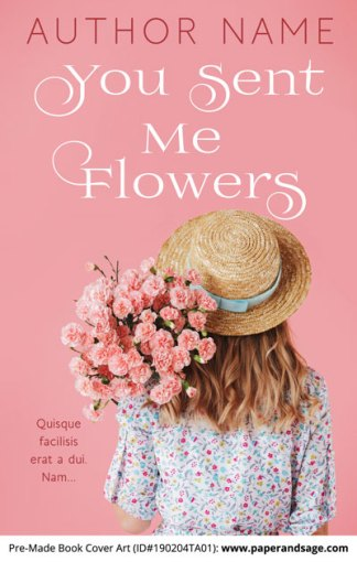 Pre-Made Book Cover ID#190204TA01 (You Sent Me Flowers)