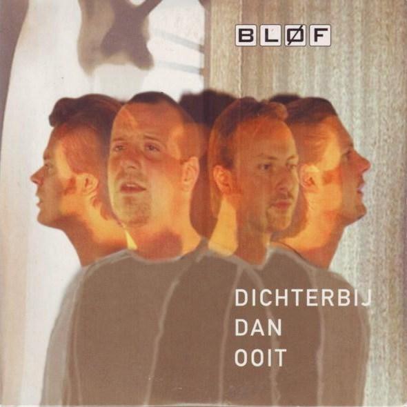 Bløf – Dichterbij Dan Ooit