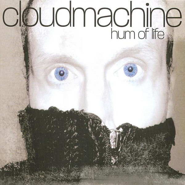 Cloudmachine – Hum Of Life