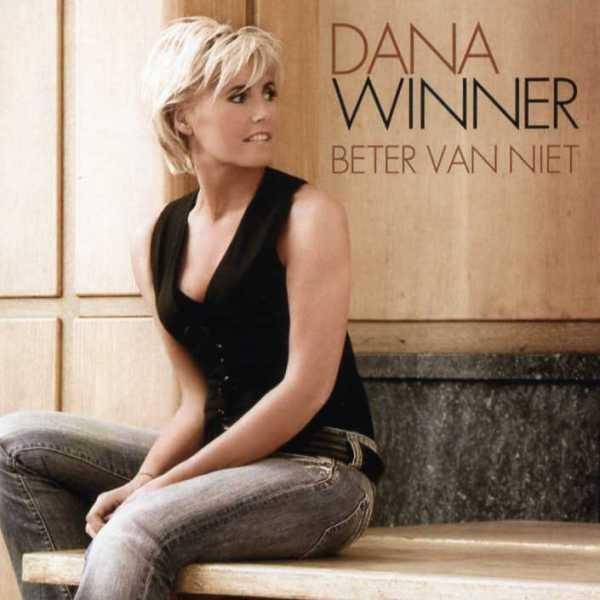 Dana Winner – Beter van niet