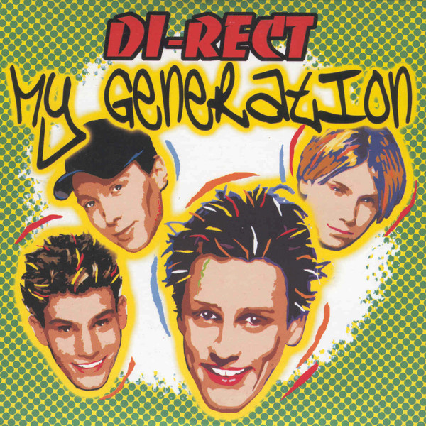 Di-Rect - My Generation