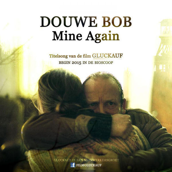 Douwe Bob – Mine Again