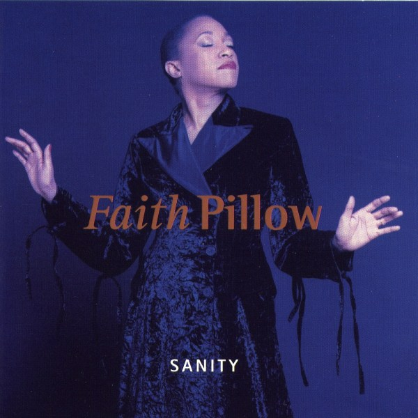 Faith Pillow – Sanity