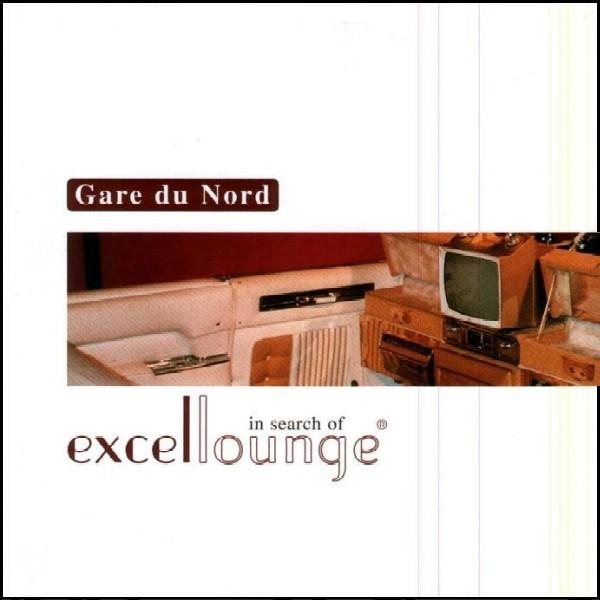 Gare du Nord – In search of excellounge