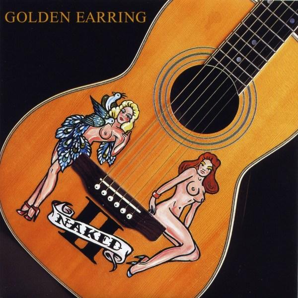 Golden Earring – Naked II
