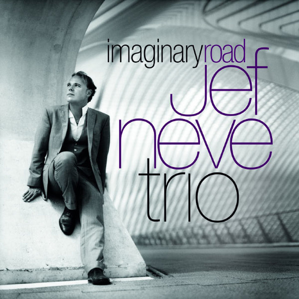 Jef Neve Trio Imaginary Road