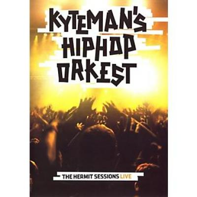 Kyteman's Hiphop Orkest – The Hermit Sessions Live