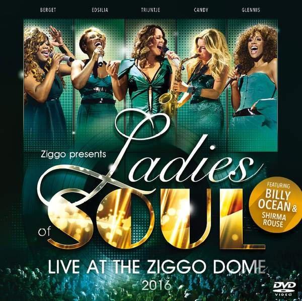 Ladies Of Soul – Live At Ziggodome 2016