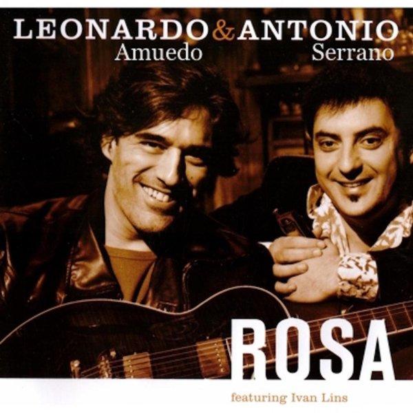 Leonardo Amuedo & Antonio Serrano - Rosa