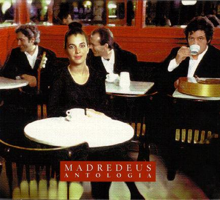 Madredeus - Antologia