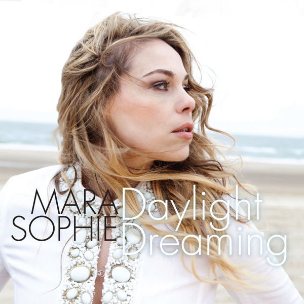 Mara Sophie - Daylight Dreaming